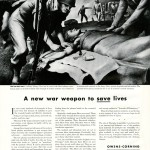 A new war weapon to save lives. From the Education Department Collection at The National WWII Museum.