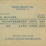 Like many other women who worked during WWII, Toni Miller saved her pay stub as reminder of her wartime contributions. Toni worked over twenty hours of overtime and also put $11.25 of her total $88.11 toward war bonds.  Gift of Theresa Tamburo, 2013.072.002