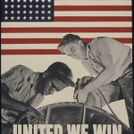 United We Win propaganda poster, 1943. Courtesy of The National Archives and Records Administration.