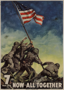 WWII 7th War Bond Drive poster featuring the famous flag raising on Iwo Jima, 1945. Courtesy of the National Archives and Records Administration.