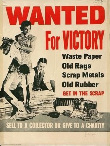 Wanted for Victory: Waste paper, Old Rags, Scrap Metal, Old Rubber